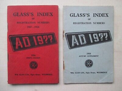 GLASS'S INDEX OF REGISTRATION NUMBERS - TWO - 1956 SPRING AND AUTUMN EDITIONS