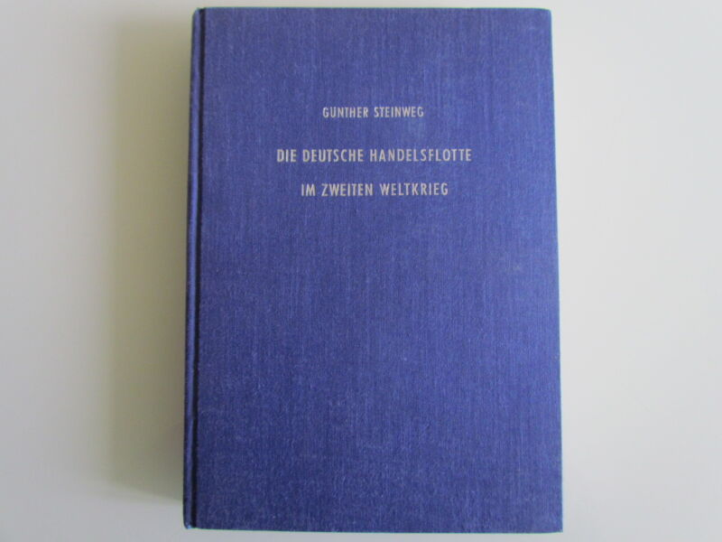 GERMANY NAVY SHIP BOOK DIE DEUTSCHE HANDELSFLOTTE IN ZWEITEN WELKRIEG-1954
