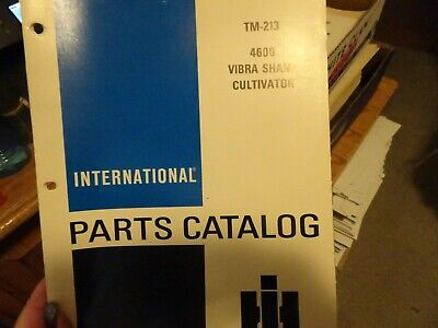 International 4600 Vibra Shank Cultivator Parts Manual
