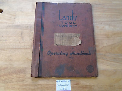 B34 Landis 4 Type H Hyd. Grinding Machine Operators Parts Schematic Manual