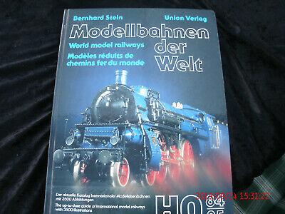 ## Modellbahnen der Welt mit 3500 Abbildungen Union Verlag Stuttgart ## gebraucht kaufen  Nienburg