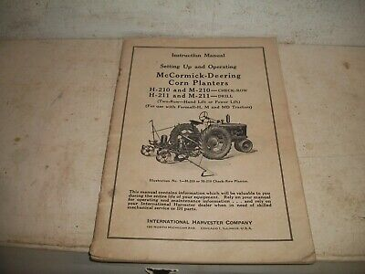 Mccormick Deering H210 M210 H211 And M211 Corn Planters Manual Set Up Operating