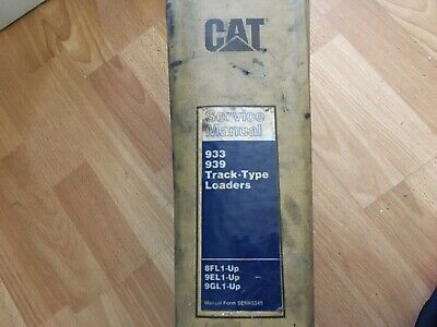 Caterpillar 933 939 Track Type Loaders Factory Service Manual 8fl 9el 9gl Oem