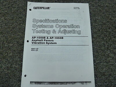 Caterpillar Ap1050b Ap1055b Asphalt Paver Vibration System Op Test Adjust Manual