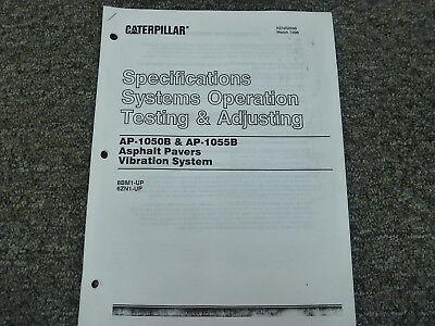 Caterpillar Ap1050b Ap1055b Asphalt Paver Vibration System Op Test Adjust Manual