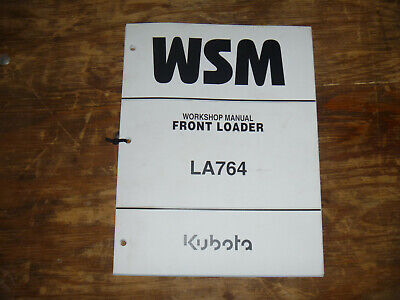 Kubota La764 Front Loader Shop Service Repair Manual
