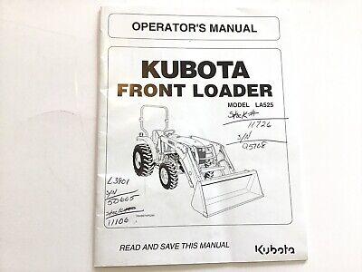 Kubota La525 Front Loader Operators Manual Book 2013 Stock 3c