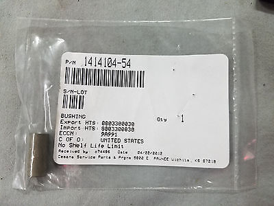 NEW Cessna Part No. 1414104-54 Bushing WITH 8130-3