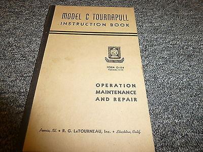 Letourneau Model C Tournapull Scraper Owner Operator Maintenance Manual