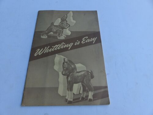 45 1961 Printing Boy Scouts of America Whittling is Easy 16 Page Booklet Animals