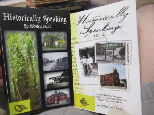 Historically Speaking 2 Book Set Independence Ohio Post Newspaper Wesley Gaab