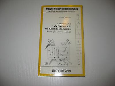 Koordinatives Anforderungsprofil und Koordinationstraining  August Neumaier 1999
