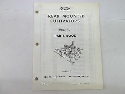 Ford Series 406 Rear Mounted Cultivator Parts Book