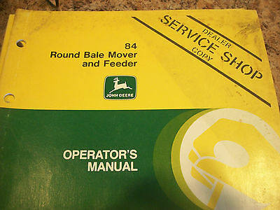 John Deere Operators Manual 84 Round Bale Mover And Feeder Issue J6