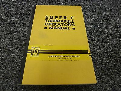 Letourneau Super C Tournapull Scraper Owner Operator Maintenance Manual