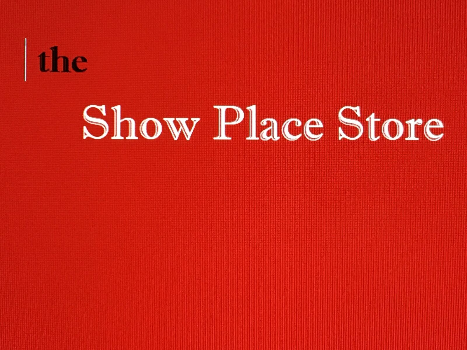 Show Place Store