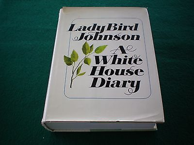 """LADY BIRD JOHNSON SIGNED BOOK ON BOOK PLATE """"A WHITE HOUSE DIARY"""""""