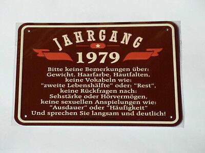 Geburtstag  Jahrgang 1979 Geschenk Blechschild 40. Geburtstag ()