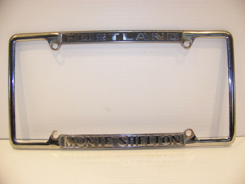 MONTE SHELTON PORTLAND (OREGON) LICENSE PLATE FRAME VINTAGE