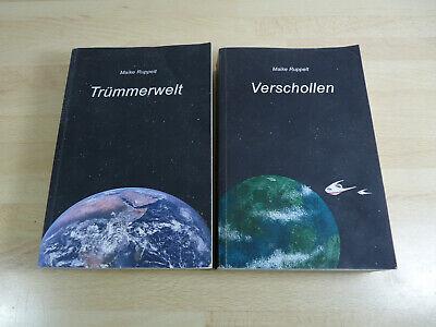 Maike Ruppelt: Trümmerwelt + Verschollen / Science Fiction /