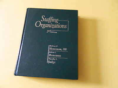 Staffing Organizations 2Nd Edition Herbert G Heneman Iii  Hene Timothy A Judge