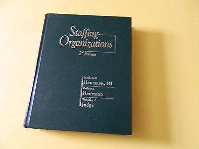 Staffing Organizations 2Nd Edition Herbert G Heneman Iii  Hene Timothy A Judge