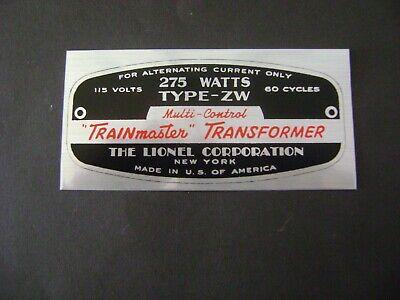 "Lionel ""TYPE ZW -275 watt "" Train Master Transformer  Rear stick on Name Plate"