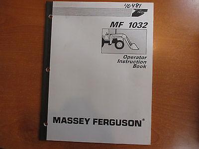 Massey Ferguson Mf 1032 Loader Owners Maintenance Manual