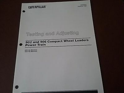 Caterpillar Testing Adjusting 902 906 Compact Wheel Loaders Power Train Manual
