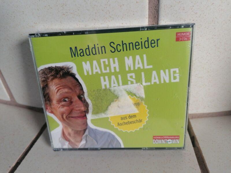 Schneider, M: Mach mal Hals lang/3 CDs von Maddin Schneider (2011) Hörbuch