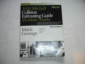 1998 Mitchell Medium Duty Commercial Trucks Vehicles Collision Estimating Manual