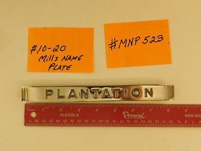 MILLS REPRO HI TOP NAME PLATE MILLS ANTIQUE SLOT MACHINE MLB7840 #10-20 #MNP-523