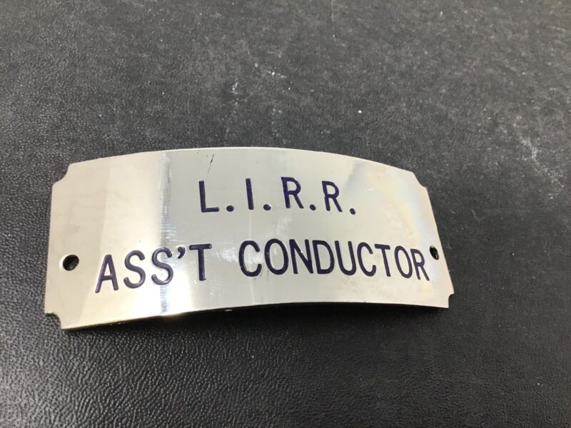 NOS L.I.R.R. Long Island Railroad NY Hat Badge Assistant Conductor Vintage