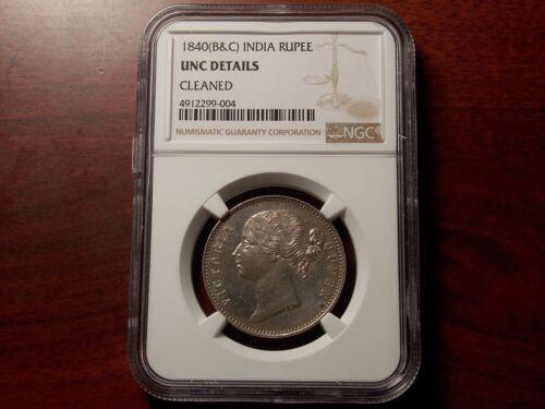 1840 B&C India British 1 Rupee silver coin NGC UNC