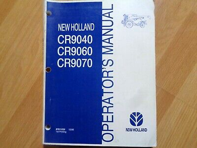 New Holland Cr9040 Cr9060 Cr9070 Combine Factory Operators Manual Oem