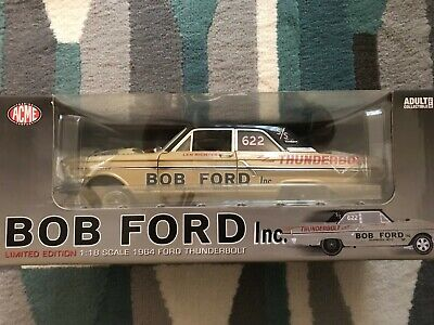 ACME 1964 Bob Ford Inc. FORD Thunderbolt 1:18 Scale 1 of 1000