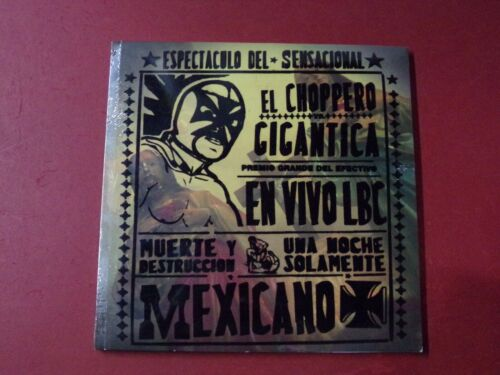 West Coast Choppers El Choppero Gigantica: West  Mexicano Brand New Rare OOP