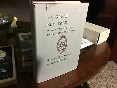 The Great Elm Tree  1969  History Of The Lexington Ky Episcopal Diocese