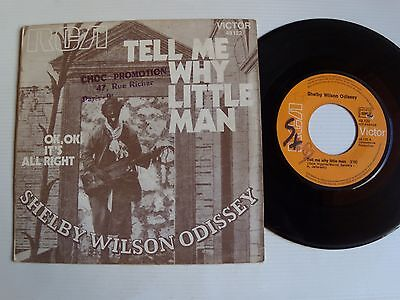 """SHELBY WILSON ODISSEY : Tell me why little man 7"""" 45T 1971 RCA VICTOR 49122"""
