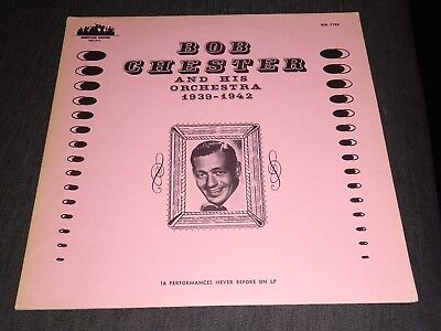 BOB CHESTER AND HIS ORCHESTRA 1939-42 Vinyl Schallplatte BSR-7103