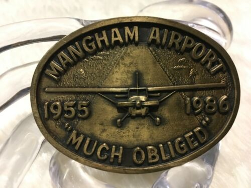 "RARE Vintage Mangham Airport Belt Buckle 1955 - 1986  ""MUCH OBLIGED"""