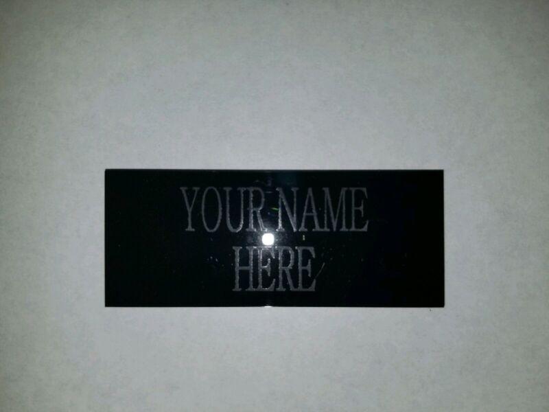 Custom engraved name plate badge.