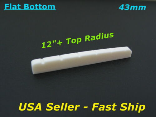 """43mm Flat Bone Nut 12""""+ Top Radius for Import Stratocaster Telecaster & Others"""