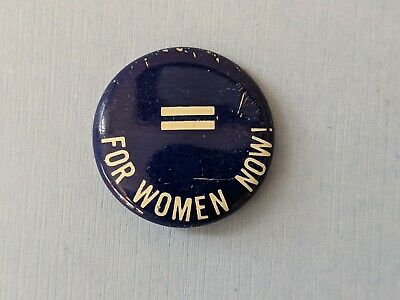 Vintage Equal for women now! Equality Amendment Women's Rights pinback button