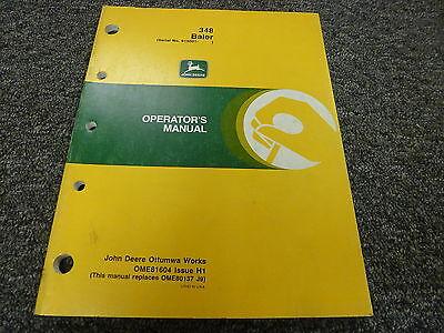 John Deere Model 348 Baler Owner Owners Operator Manual User Guide Ome81604