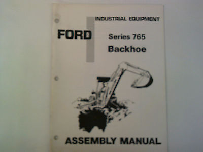 Ford Tractor Series 765 Backhoe Assembly Manual