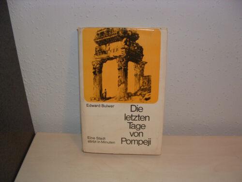 Die letzten Tage von Pompeji von Edward George Bulwer-Lytton (1986, Taschenbuch)