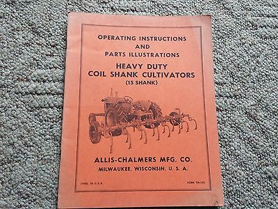 Original Allis Chalmers Operating Instructions Coil Shank Cultivators Tm-175