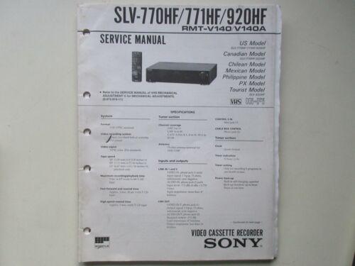 Sony, SLV-770HF/771HF/920HF VHS Video Recorder Service Manual, Printed Copy