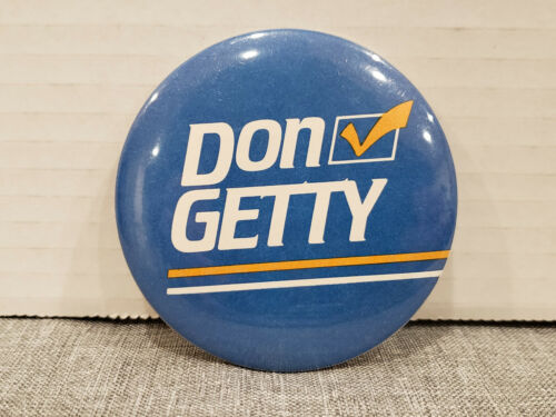 "Alberta Progressive Conservative Party Leadership Don Getty Pinback 3"""
